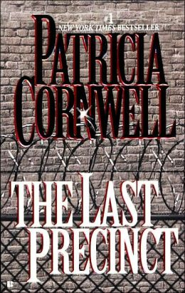 The Last Precinct (Kay Scarpetta Series #11)