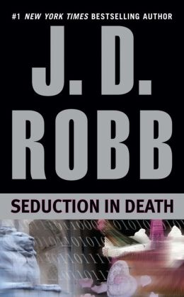 Seduction in Death (In Death Series #13)