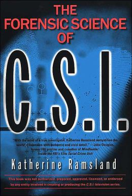 The Forensic Science of CSI