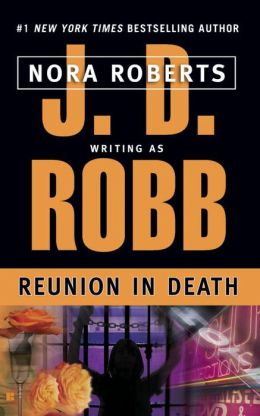 Reunion in Death (In Death Series #14)