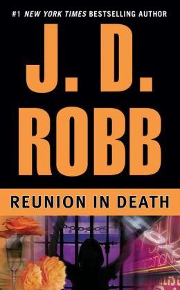 Reunion in Death (In Death Series #14)