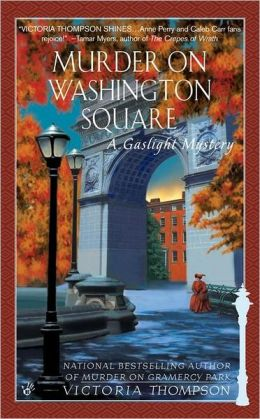 Murder on Washington Square (Gaslight Mystery Series #4)