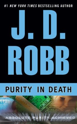 Purity in Death (In Death Series #15)