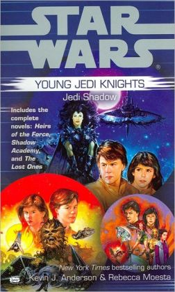 Star Wars Young Jedi Knights: Jedi Shadow (Heirs of the Force, Shadow Academy, The Lost Ones