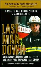 Last Man Down; A Firefighter's Story of Survival and Escape from the World Trade Center