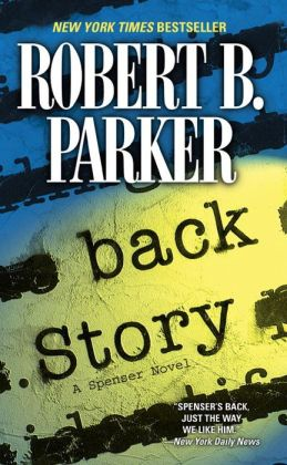 Back Story (Spenser Series #30)