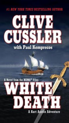 White Death: A Kurt Austin Adventure (NUMA Files Series)