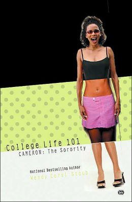 Cameron: The Sorority (College Life 101 Series)