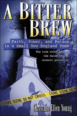 A Bitter Brew: Faith, Power, and Poison in a Small New England Town