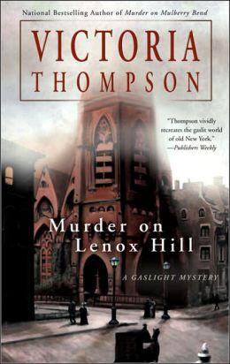 Murder on Lenox Hill (Gaslight Mystery Series #7)