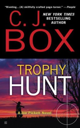 Trophy Hunt (Joe Pickett Series #4)