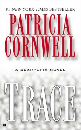 Trace (Kay Scarpetta Series #13)