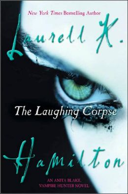 The Laughing Corpse (Anita Blake Vampire Hunter Series #2)