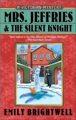 Mrs. Jeffries and the Silent Knight (Mrs. Jeffries Series #20)