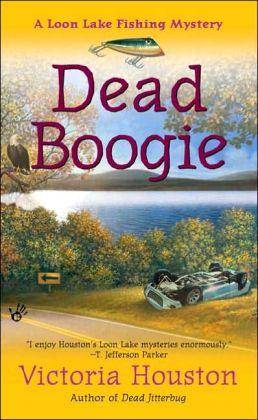 Dead Boogie (Loon Lake Fishing Mystery Series #7)