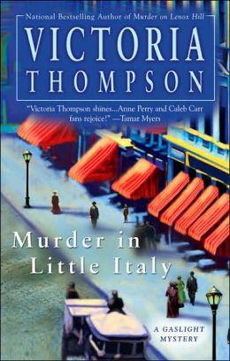Murder in Little Italy (Gaslight Mystery Series #8)