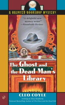 The Ghost and the Dead Man's Library (Haunted Bookshop Series #3)