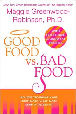 Good Food vs. Bad Food