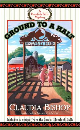 Ground to a Halt (Hemlock Falls Series #14)