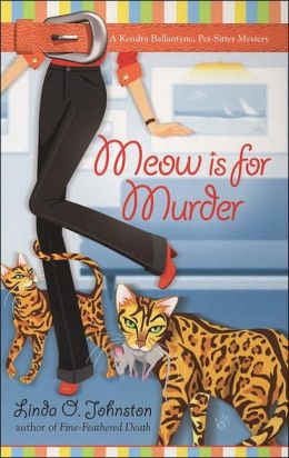 Meow is for Murder (Kendra Ballantine, Pet-Sitter Series #4)