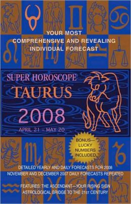 Taurus (Super Horoscopes 2008)