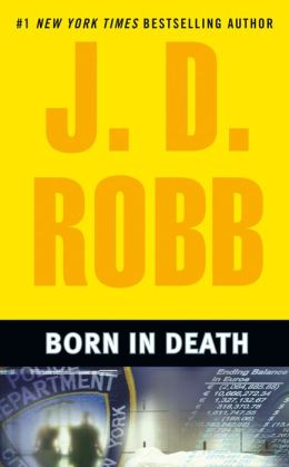 Born in Death (In Death Series #23)