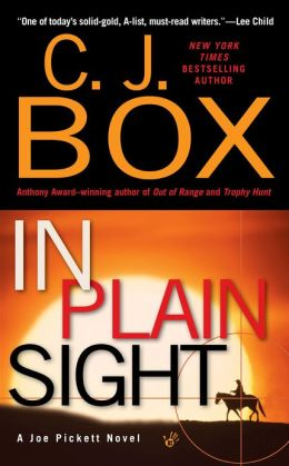 In Plain Sight (Joe Pickett Series #6)