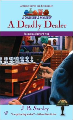 A Deadly Dealer (Collectible Mystery Series #3)