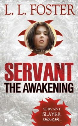 Servant: The Awakening (Servant Series #1)