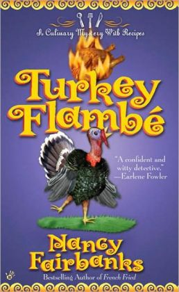 Turkey Flambe (Carolyn Blue Culinary Food Writer Series #9)