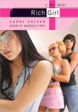 Rich Girl: A BFF Novel
