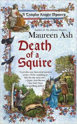 Death of a Squire (Templar Knight Mystery Series #2)