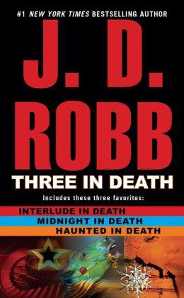 Three in Death: Midnight in Death/Interlude in Death/Haunted in Death