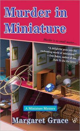 Murder in Miniature (Miniature Mystery Series #1)