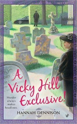 A Vicky Hill Exclusive! (Vicky Hill Series #1)