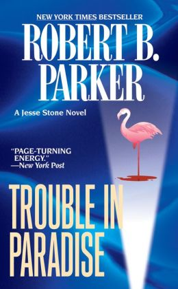 Trouble in Paradise (Jesse Stone Series #2)