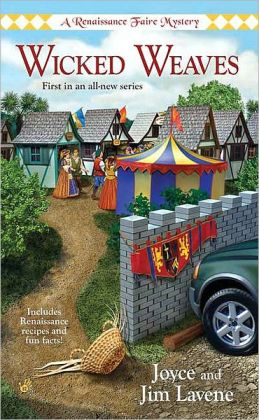 Wicked Weaves (Renaissance Faire Mystery Series #1)