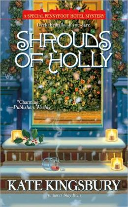 Shrouds of Holly (Pennyfoot Hotel Mystery Series #15)
