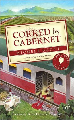 Corked by Cabernet (Wine Lover's Mystery Series #5)