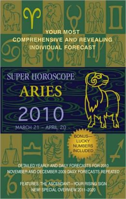 Super Horoscopes Aries 2010