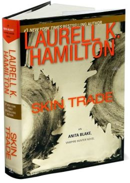 Skin Trade (Anita Blake Vampire Hunter Series #17)