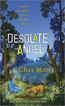 Desolate Angel (Dead Detective Series #1)