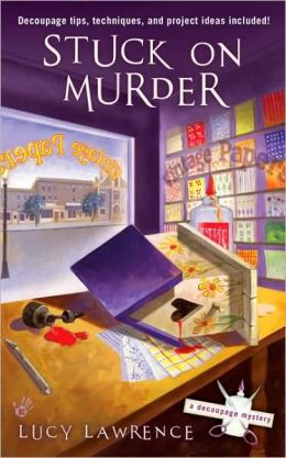 Stuck on Murder (Decoupage Mystery Series #1)