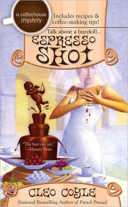 Espresso Shot (Coffeehouse Mystery Series #7)