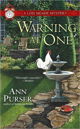 Warning at One (Lois Meade Series #8)