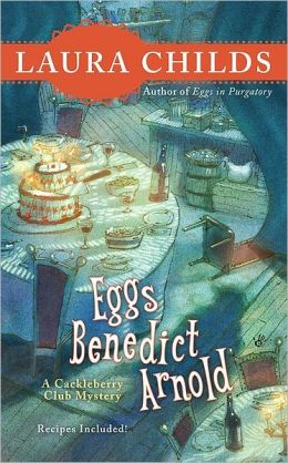 Eggs Benedict Arnold (Cackleberry Club Series #2)
