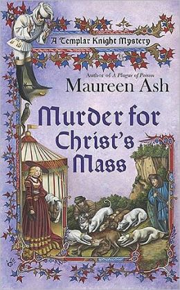 Murder for Christ's Mass (Templar Knight Mystery Series #4)