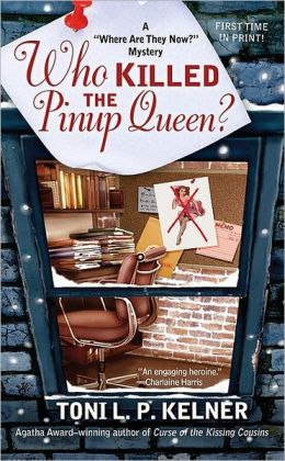Who Killed the Pinup Queen? (Where Are They Now? Mystery Series #2)