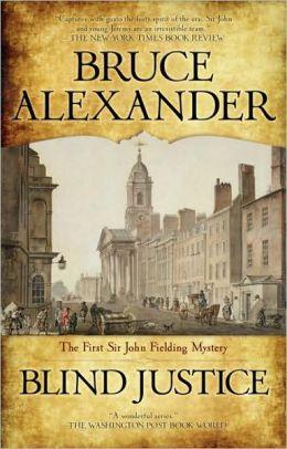 Blind Justice (Sir John Fielding Series #1)