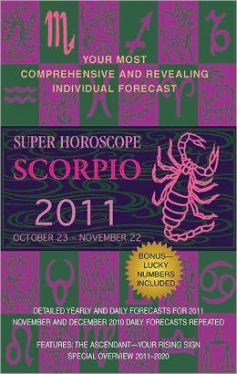 Super Horoscopes Scorpio 2011